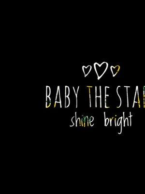 233号's 「BABY THE STARS SHINE BRIGHT」themed photo (2018/03/18)